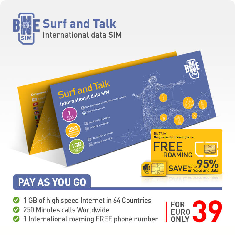 BNESIM Surf & Talk: 250 international minutes and 1GB 4G LTE Internet in the 64 Internet Home Countries